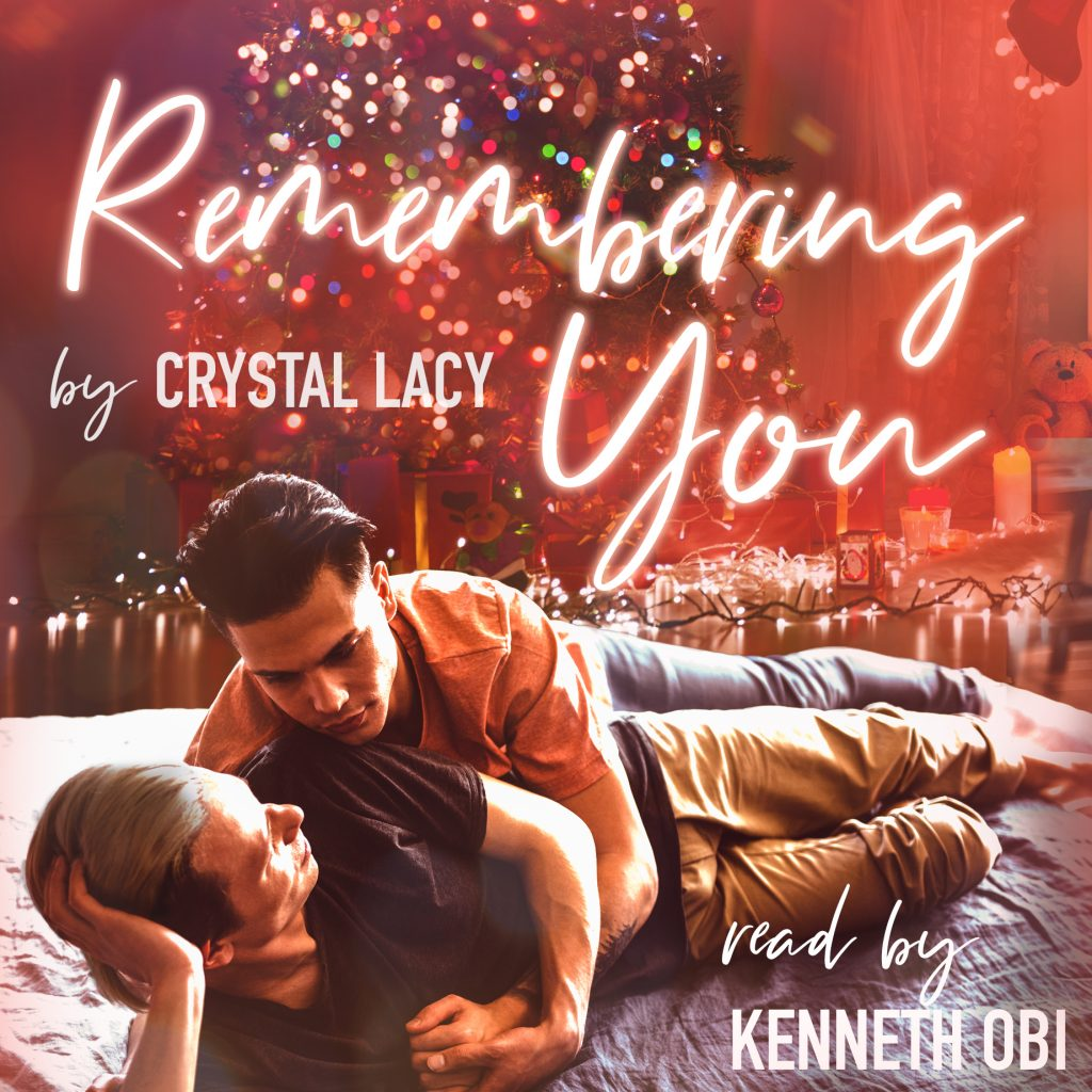 Remembering You by Crystal Lacy, read by Kenneth Obi